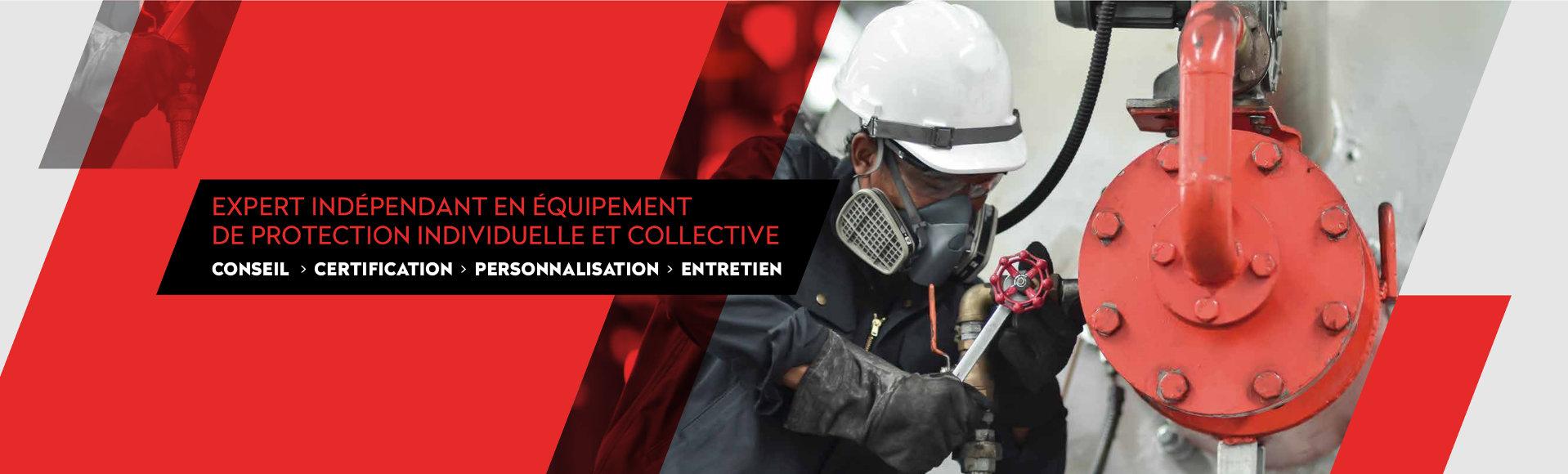 Expert indépendant en équipement de protection individuelle et collective